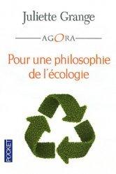 Dernières parutions dans Pocket Agora, Pour une philosophie de l'écologie