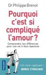 Dernières parutions sur Vie du couple, Pourquoi c'est si compliqué l'amour ?
