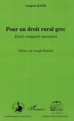Dernières parutions dans Droit et Espace Rural, Pour un droit rural grec. Droit comparé européen