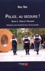 Dernières parutions sur Police, Police, au secours ! Tome 2, Face à l'humain