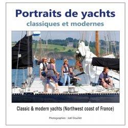 Dernières parutions sur Bateaux - Voiliers, Portraits de yachts classiques et modernes. Edition bilingue français-anglais