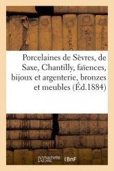 Dernières parutions sur Art populaire, Porcelaines de Sèvres, de Saxe, Chantilly, faïences, bijoux et argenterie, bronzes et meubles