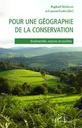 Dernières parutions dans Colloques et rencontres, Pour une géographie de la conservation