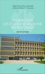 Dernières parutions sur PAES - PACES - MMOP, Pour réussir les études de médecine en RD Congo - Conseils pratiques livre paces 2020, livre pcem 2020, anatomie paces, réussir la paces, prépa médecine, prépa paces