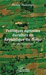 Dernières parutions sur Agriculture dans le monde, Politiques agricoles durables en République du Congo