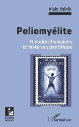 Dernières parutions sur Histoire de la médecine et des maladies, Poliomyélite. Histoires humaines et histoire scientifique