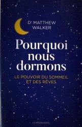 Dernières parutions dans Cahiers libres, Pourquoi nous dormons