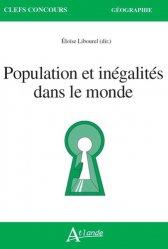 Dernières parutions sur Géographie humaine, Population et inégalités dans le monde