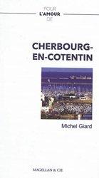 Dernières parutions dans Pour l'amour de, Pour l'amour de Cherbourg-en-Cotentin