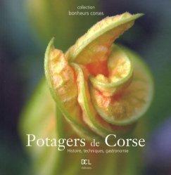 Dernières parutions dans Bonheurs corses, Potagers de Corse