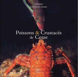 Dernières parutions dans Bonheurs corses, Poissons et crustacés de Corse