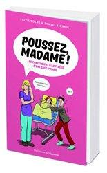Dernières parutions sur Grossesse - Accouchement - Maternité, Poussez Madame !