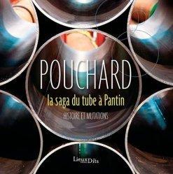 Dernières parutions sur Architecture industrielle, Pouchard, la saga du tube à Pantin