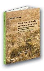 Dernières parutions sur Agronomie, Pour une nouvelle révolution agricole