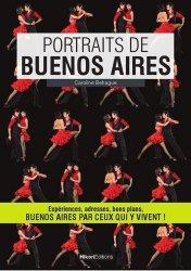 Dernières parutions sur Guides Argentine, Portraits de Buenos Aires