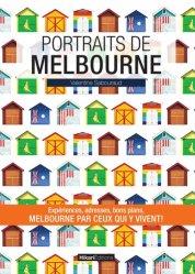 Dernières parutions sur Guides Australie, Portraits de Melbourne