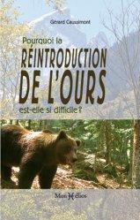Dernières parutions sur Mammifères, Pourquoi la réintroduction de l'ours est-elle si difficile ?
