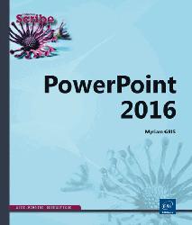 Dernières parutions dans Scribe, PowerPoint 2016