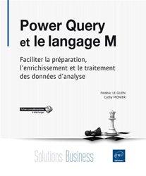 Dernières parutions dans Solutions Business, Power Query et le langage M