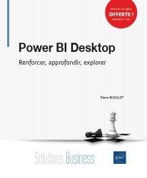 Dernières parutions dans Solutions Business, Power BI Desktop - Renforcer, approfondir, explorer
