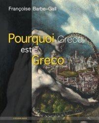 Dernières parutions sur Renaissance, Pourquoi Greco est Greco