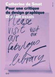 Dernières parutions sur Design - Mobilier, Pour une critique du design graphique