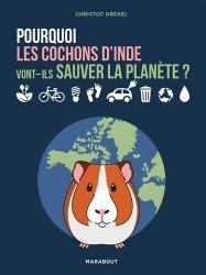 Dernières parutions sur Mammifères, Pourquoi les cochons d'inde vont-ils sauver la planète ?