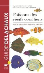 Dernières parutions dans Guide Delachaux, Poissons des récifs coralliens