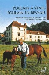 Souvent acheté avec Équitation éthologique Tome 2, le Poulain à venir, poulain en devenir