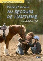 Souvent acheté avec 70 jeux à poney, le Poneys et chevaux au secours de l'autisme
