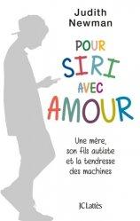 Dernières parutions sur Autisme infantile, Pour Siri avec amour