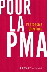 Dernières parutions dans Essais et documents, Pour la PMA
