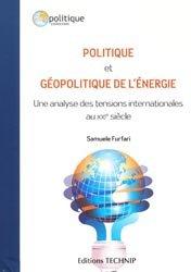 Dernières parutions dans Géopolitique, Politique et géopolitique de l'énergie