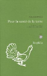 Dernières parutions dans Biophilia, Pour la santé de la terre