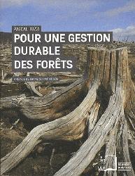 Souvent acheté avec Les boues résiduaires : quelles caractérisations et quels impacts environnementaux pour l'épandage agricole ?, le Pour une gestion durable des forêts