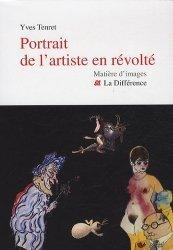 Dernières parutions dans Matière d'images, Portrait de l'artiste en révolté