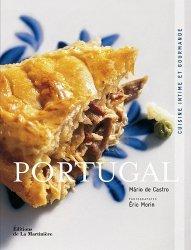 Dernières parutions dans Cuisine intime et gourmande, Portugal. Cuisine intime et gourmande