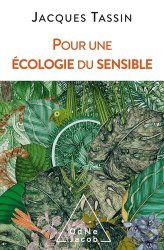 Dernières parutions dans Sciences, Pour une écologie du sensible