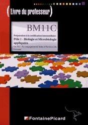 Nouvelle édition Pôle 1 - Biologie et Microbiologie appliquées - Préparation à la certification intermédiaire
