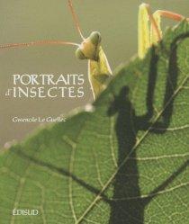 Souvent acheté avec Insectes et principaux arachnides, le Portraits d'Insectes