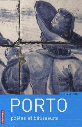 Dernières parutions dans Villes en mouvement, Porto - Poètes et bâtisseurs