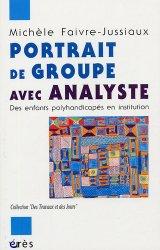 Dernières parutions dans Des travaux et des jours, Portrait de groupe avec analyste