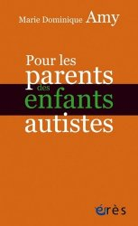 Dernières parutions sur Autisme infantile, Pour les parents d'enfants autistes