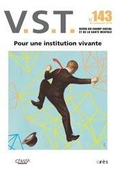 Dernières parutions dans VST, Pour des institutions vivantes !