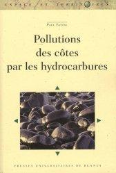 Dernières parutions dans Espaces et territoires, Pollutions des côtes par les hydrocarbures