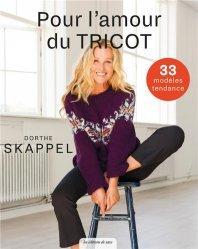 Dernières parutions sur Art textile, Pour l'amour du tricot