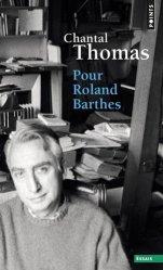 Dernières parutions dans Points. Essais, Pour Roland Barthes