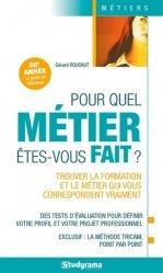 Dernières parutions dans Guides J Métiers, Pour quel métier êtes-vous fait ?