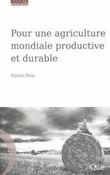 Souvent acheté avec Chroniques paysannes du Moyen Âge au XXe siècle, le Pour une agriculture mondiale productive et durable