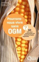 Dernières parutions dans Clés pour comprendre, Pourrons-nous vivre sans OGM ?